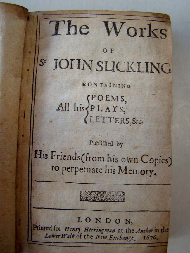 click to view larger image of The Works of Sir John Suckling (1609-1642), English poet and inventor of the game of cribbage, printed in London in 1676