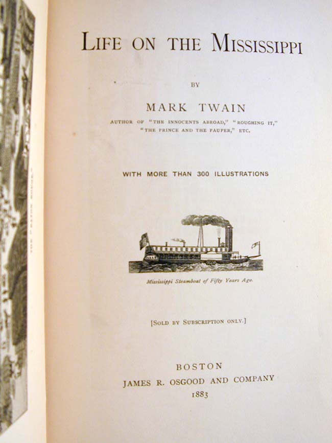 click to view larger image of First Edition of Mark Twain's LIFE ON THE MISSISSIPPI published by James R. Osgood, Boston, 1883